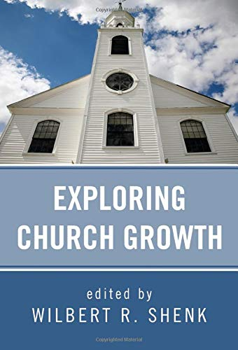 9781608998722: Exploring Church Growth