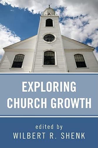 9781608998722: Exploring Church Growth: