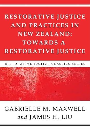 9781608999057: Restorative Justice and Practices in New Zealand: Towards a Restorative Society (Restorative Justice Classics)