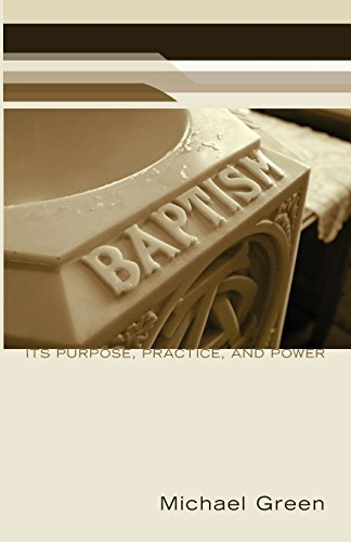 9781608999484: Baptism: Its Purpose, Practice, and Power