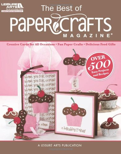 9781609000776: The Best of Paper Crafts Magazine