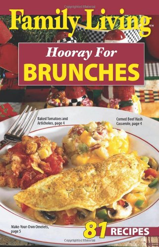 Family Living: Hooray for Brunches (Leisure Arts #75351): Arts, Leisure