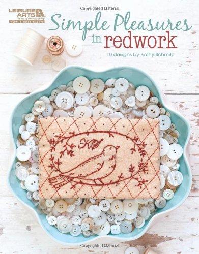 Simple Pleasures In Redwork (Leisure Arts #5405): Schmitz, Kathy