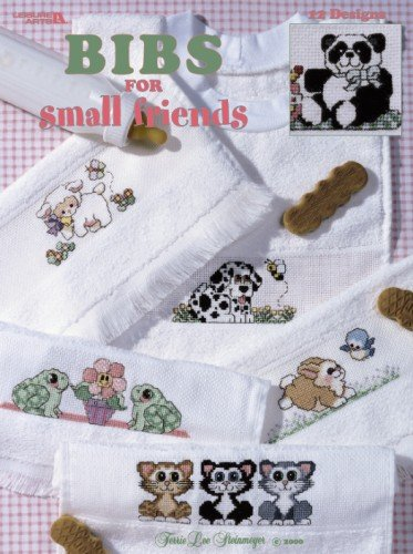 Bibs For Small Friends (Leisure Arts #3207): Terrie Lee Steinmeyer