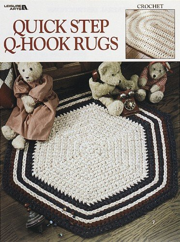 Quick Step Q-Hook Rugs (Leisure Arts #3068) (9781609001964) by Leisure Arts