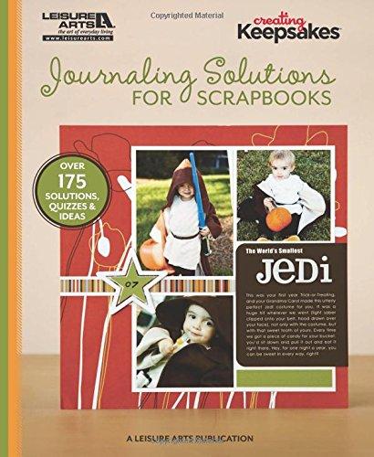 9781609002442: Journaling Solutions for Scrapbooks (Creating Keepsakes)