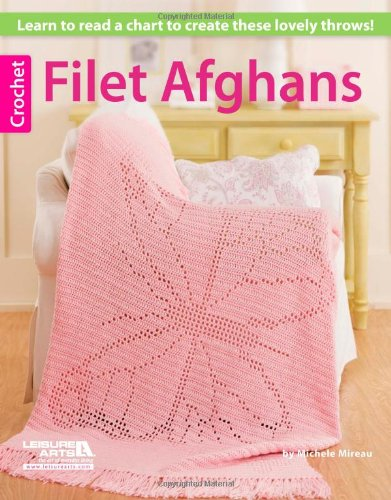 Crochet Filet Afghans (1609003152) by Mireau, Michele