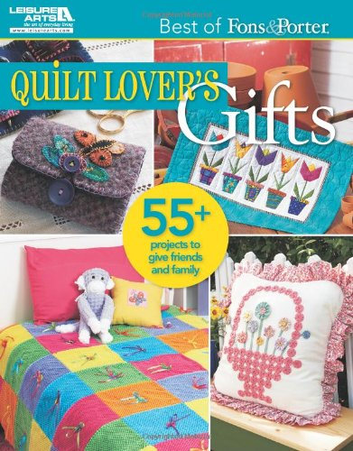 9781609003753: Quilt Lover's Gifts (Best of Fons & Porter)