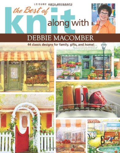 9781609003920: The Best of Knit Along With Debbie Macomber (Leisure Arts# 5745)