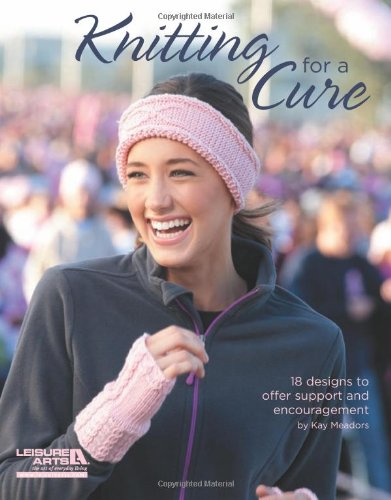 9781609004200: Knitting for a Cure (Leisure Arts #5654)