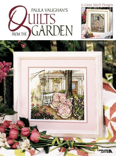 9781609007669: Paula Vaughan's Quilts From the Garden (Leisure Arts #3271) (Paula Vaughan Collection)