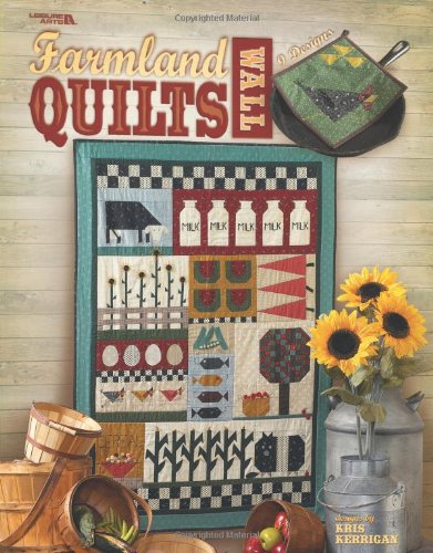 9781609007751: Farmland Wall Quilts (Leisure Arts #3519)