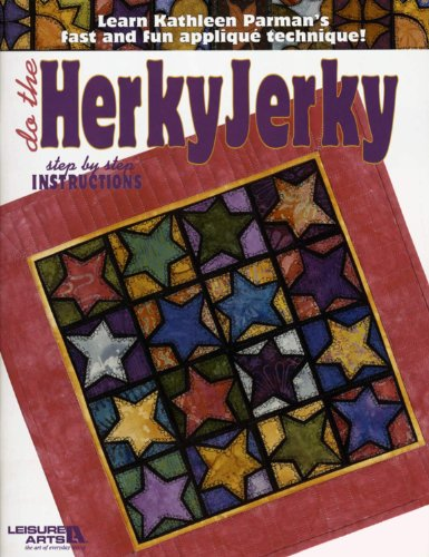 Do the Herky Jerky (Leisure Arts #3673): Kathleen S. Parman