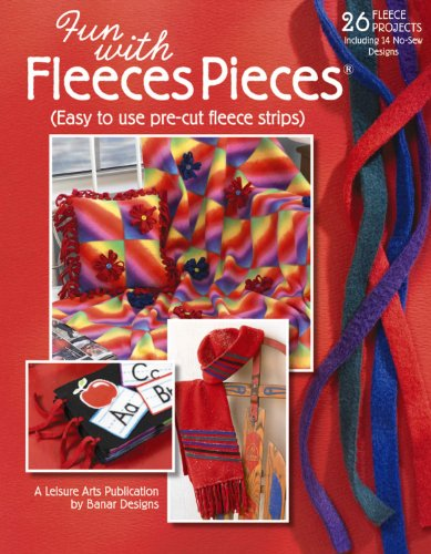9781609008000: Fun with Fleeces Pieces (Leisure Arts #4553)