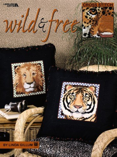 9781609008680: Wild and Free (Leisure Arts #3251)