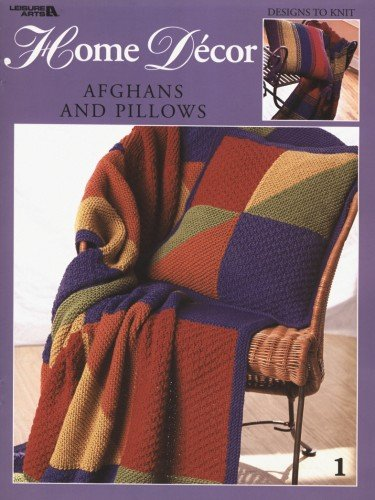 Home D?cor Afghans and Pillows (Leisure Arts #3298) (1609008782) by Spinrite