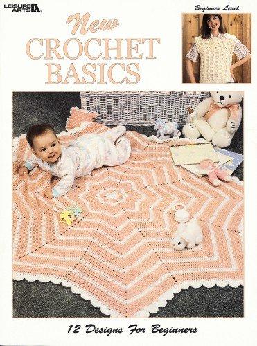 New Crochet Basics (Leisure Arts #777) (9781609008901) by Leisure Arts