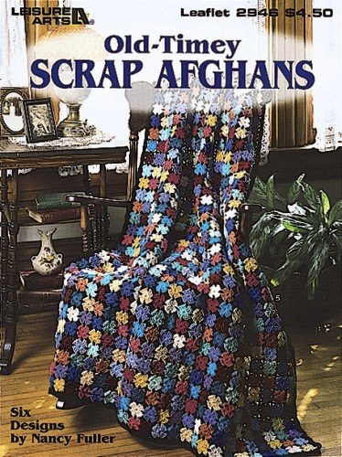 Old Timey Scrap Afghans (Leisure Arts #2946): Nancy Fuller