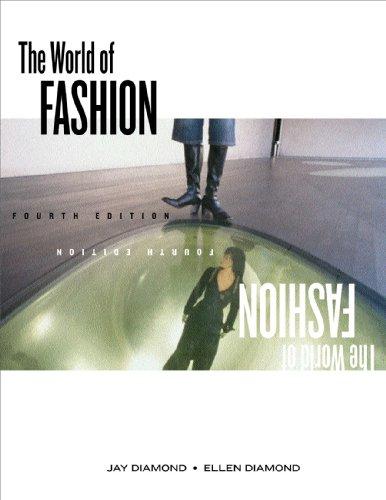 The World of Fashion, 4th Edition +: Jay Diamond, Ellen