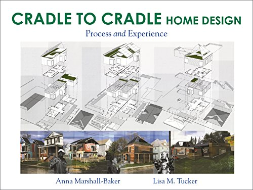 9781609010751: Cradle-to-Cradle Home Design: Process and Experience