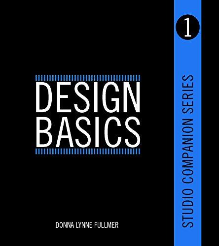 Design Basics - Studio Companion Series (Book 1): Donna Lynne Fullmer