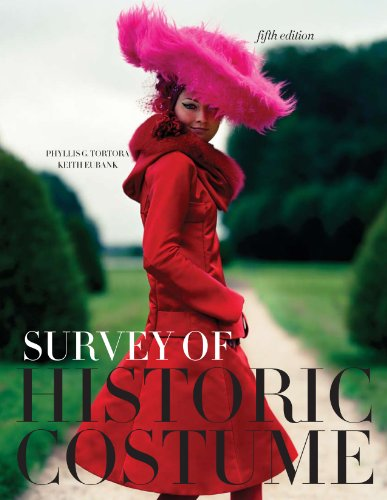 Survey of Historic Costume 5th edition + Free Student Study Guide: Phyllis G. Tortora