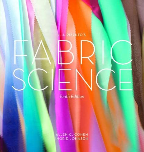 9781609013806: JJ Pizzuto's Fabric Science 10th Edition