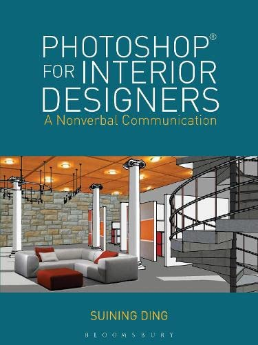 9781609015442: Photoshop® for Interior Designers: A Nonverbal Communication