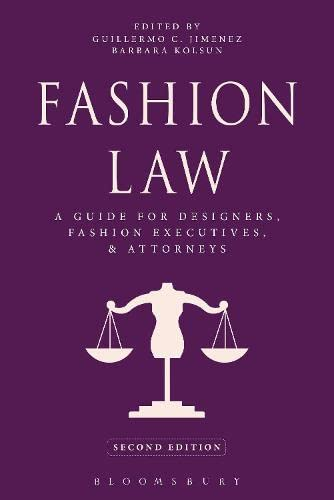 9781609018955: Fashion Law: A Guide for Designers, Fashion Executives, and Attorneys
