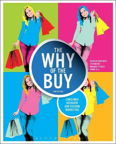 9781609018986: The Why of the Buy: Consumer Behavior and Fashion Marketing