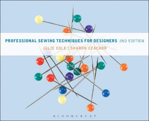 Professional Sewing Techniques for Designers (Hardback): Julie Cole, Adjunct