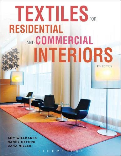 Textiles for Residential and Commercial Interiors: Willbanks, Amy, Oxford,