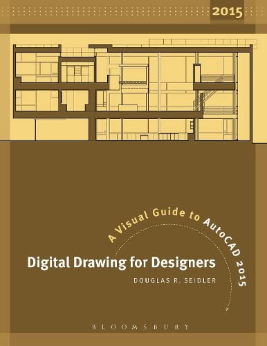 9781609019891: Digital Drawing for Designers: A Visual Guide to AutoCAD 2015