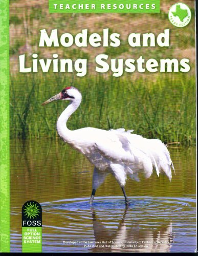 Models and Living Systems Teacher Resources - Texas Edition: Foss