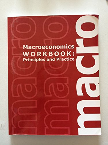 9781609040383: Macroeconomics (Workbook: Principles and Practice)