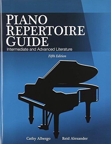 Piano Repertoire Guide: Intermediate and Advanced Literature: Albergo, Cathy; Alexander, Reid