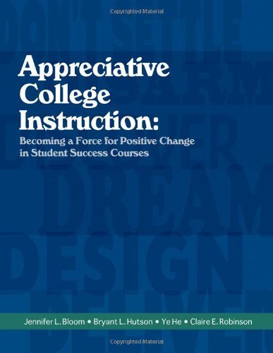 9781609040635: Appreciative College Instruction: Becoming a Force for Positive Change in Student Success Courses