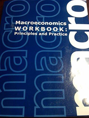 9781609042363: Macroeconomics Workbook: Principles and Practice