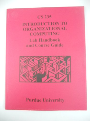 9781609043063: Introduction to Organizational Computing Lab Handbook and Course Guide CS 235