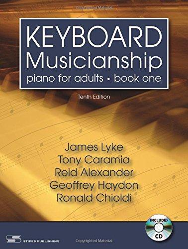 Keyboard Musicianship: Piano for Adults, Book One: Lyke, James; Caramia,