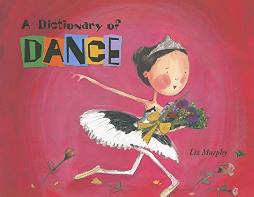9781609050450: A Dictionary of Dance