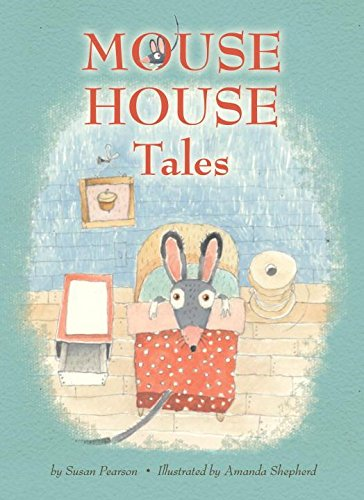 9781609050504: Mouse House Tales (Blue Apple Chapters)