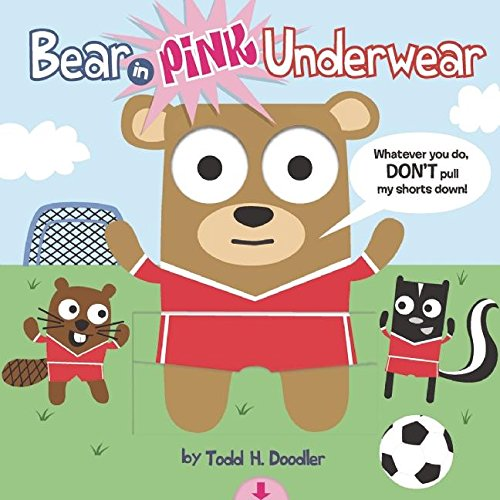 9781609050771: Bear in Pink Underwear