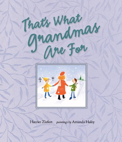 9781609051303: That's What Grandmas Are For