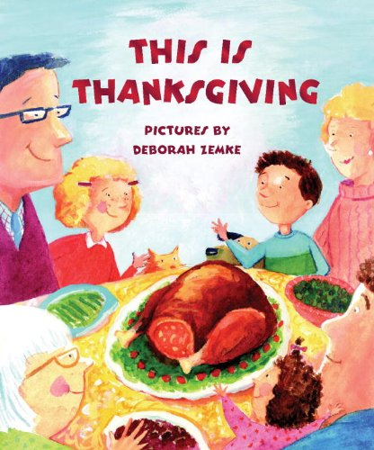 9781609051396: This is Thanksgiving