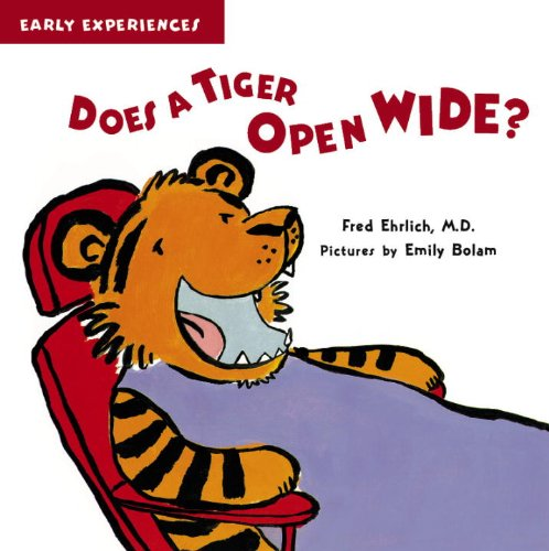 Does a Tiger Open Wide?: Fred Ehrlich