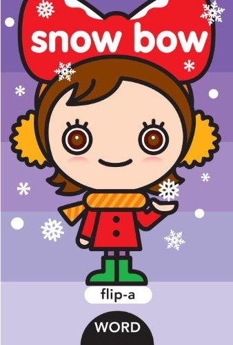 9781609051754: Flip-a-Word: Snow Bow