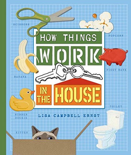 9781609051891: How Things Work in the House