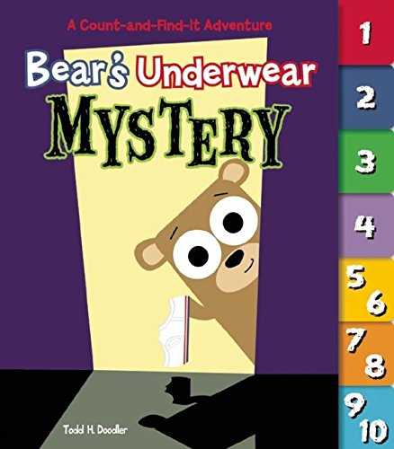 9781609052041: Bear's Underwear Mystery: A Count-and-Find-It Adventure