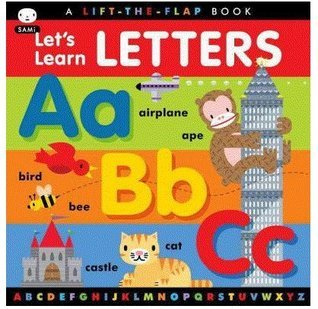 9781609052423: Let's Learn Letters by SAMi -- For Children 2 to 6 years old (A Lift-The-Flap Book)